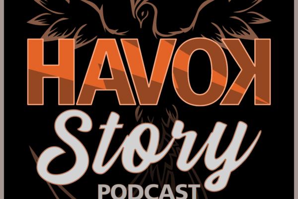The Havok Story Podcast