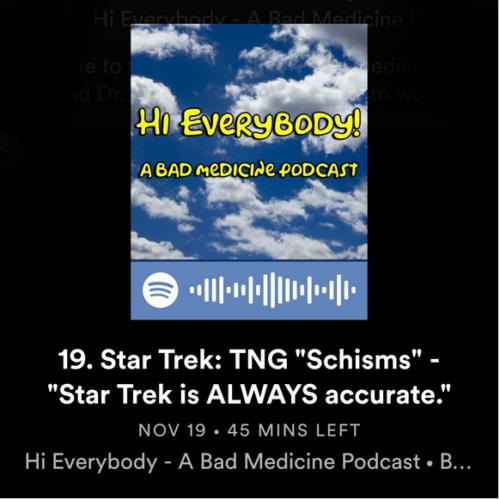 A Bad Medicine Podcast